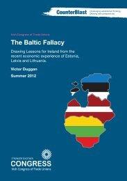 The Baltic Fallacy - Irish Congress of Trade Unions