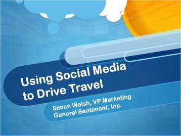 Using Social Media to Drive Travel - Travel & Tourism Research ...