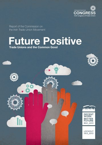 Future Positive - Irish Congress of Trade Unions