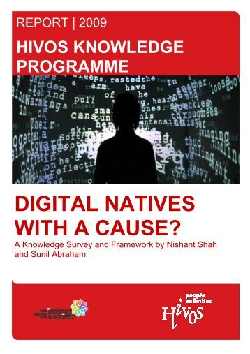 Report Digital Natives with a Cause.pdf - Centre for Internet and ...