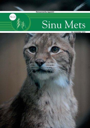 Sinu Mets-nov_2010.pdf - Erametsakeskus