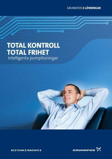 Total kontroll Total frihet - Grundfos