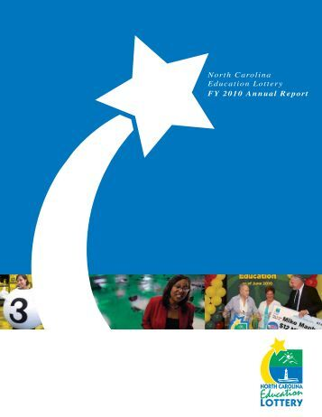 North Carolina Education Lottery FY 2010 Annual Report