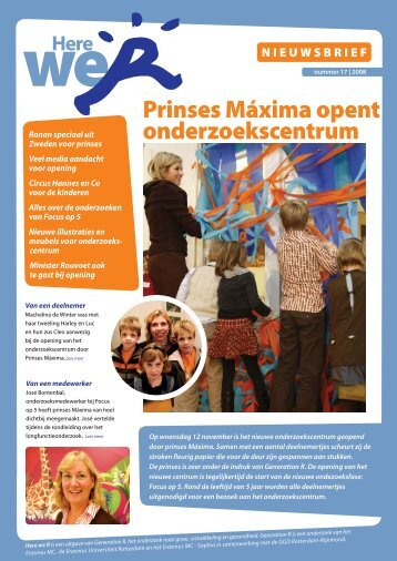 Prinses Máxima opent onderzoekscentrum - Generation R
