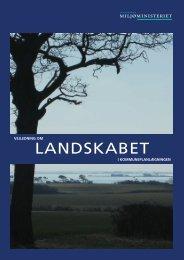 Vejledning om landskabet i Kommuneplanlægningen - Naturstyrelsen