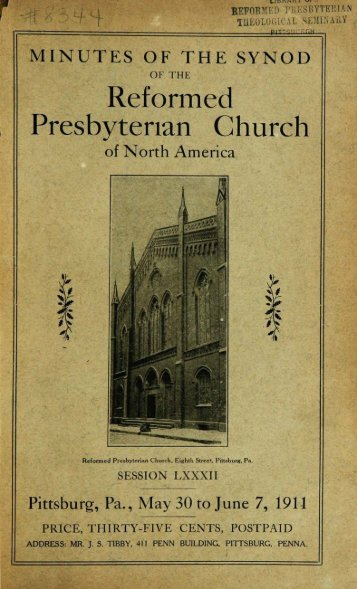 Reformed Presbyterian Minutes of Synod 1911 - Rparchives.org