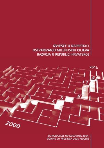 Izvješće o napretku i ostvarivanju Milenijskih ciljeva razvoja u ...
