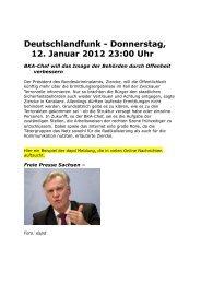 Deutschlandfunk, Donnerstag, 12. Januar 2012 23:00 Uhr