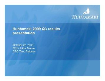 Presentation 2009 Q3 EN final - Huhtamaki