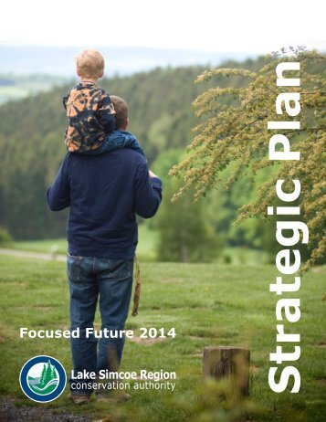 Focused Future 2014 - Lake Simcoe Region Conservation Authority