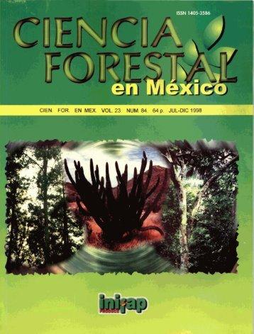 Vol. 23 Num. 84 - Instituto Nacional de Investigaciones Forestales ...