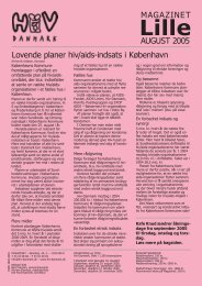 AUGUST 2005 MAGAZINET Lovende planer hiv/aids ... - Hiv-Danmark