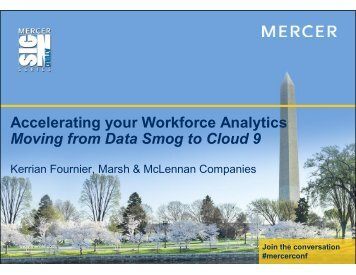 Accelerating your Workforce Analytics Moving from Data Smog to ...