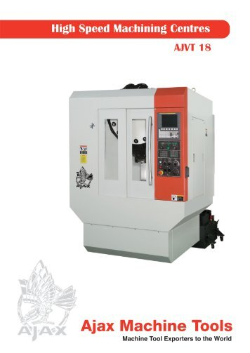 AJVT 18 Vertical Machining Centre Brochure - Ajax Machine Tools