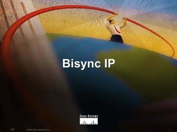 Bisync IP