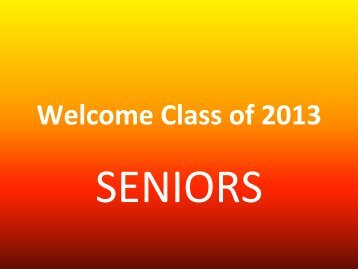 Welcome Class of 2013 - Absegami High School