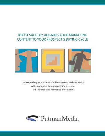 boost sales by aligning your marketing content to ... - Putman Media