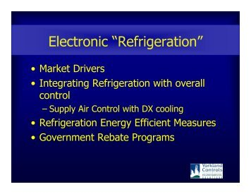 Energy Savings with Electronic Refrigeration ... - Yorkland Controls