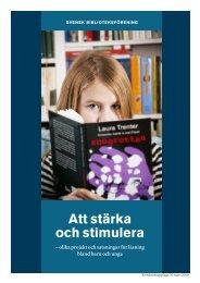 Att stärka och stimulera - Svensk Biblioteksförening