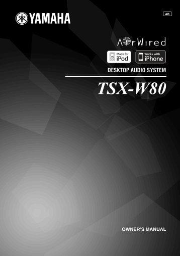 TSX-W80 - Yamaha Downloads
