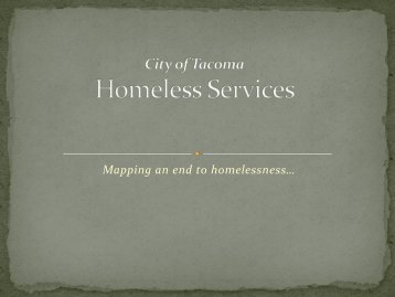 Tacoma/Pierce County Homeless Plans - City of Tacoma