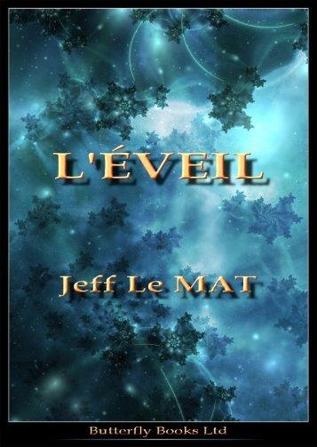 L'Éveil - Jeff Le MAT