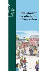Rettigheder og pligter i folkeskolen - Ministeriet for børn og ...