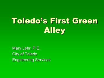 Stormwater Coalition Meeting Presentation: Toledo's First Green Alley
