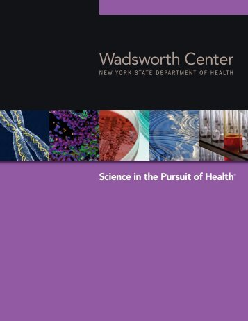 Wadsworth Center: Science in the Pursuit of Health®
