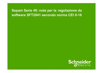 Regolazione Sepam S41 e S42 CEI 0-16 - Schneider Electric