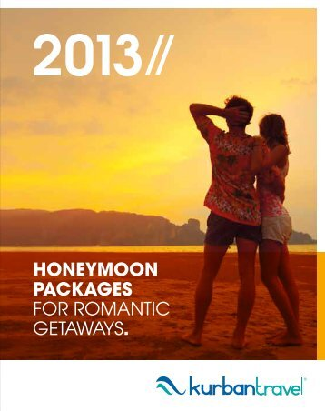 HONEYMOON PACKAGES FOR ROMANTIC ... - Kurban Travel