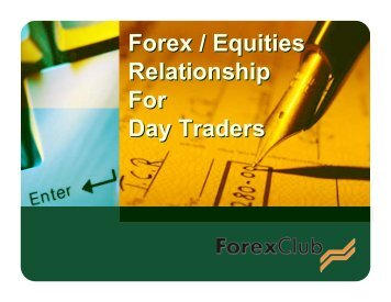 Forex / Equities Relationship For Day Traders ... - MoneyShow.com