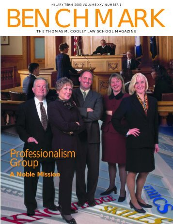 Professionalism Group, A Noble Mission - Thomas M. Cooley Law ...