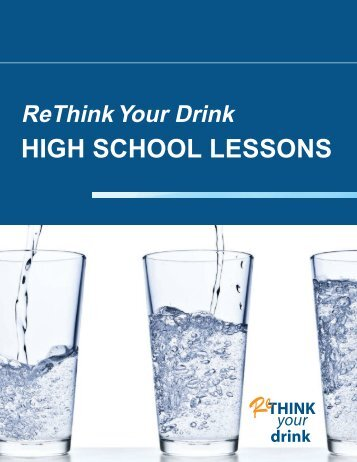 ReThink Your Drink High School Lessons - the Network for a ...