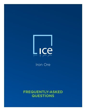 Iron Ore FREQUENTLY-ASKED QUESTIONS - ICE