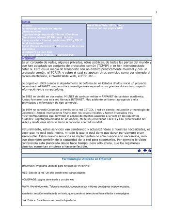 Temas INTERNET Es un conjunto de redes, algunas privadas, otras ...