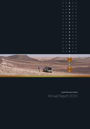 Annual Report 2010 - Syrah Resources Ltd