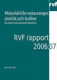 2006:07 Matavfall från restauranger, storkök och ... - Avfall Sverige