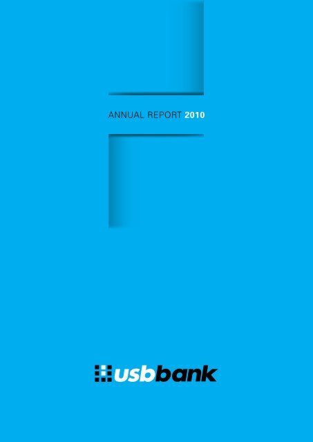 Annual Report 2010 (PDF) - USB Bank