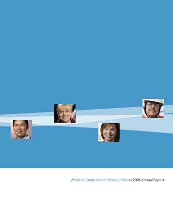 WCB 2008 Annual Report - Workers' Compensation Board
