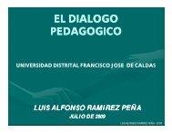 el dialogo pedagogico - Universidad Distrital Francisco Jose de ...