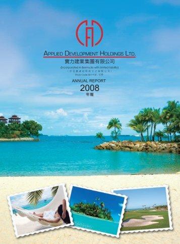 ANNUAL REPORT å¹´å± - Applied Development Holdings Limited
