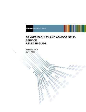 Banner Faculty and Advisor Self-Service / Release Guide / 8.5.1
