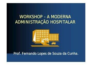 A MODERNA ADMINISTRAÇÃO HOSPITALAR - Rede InovarH