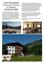 Tyrol/ Westendorf 8 dage med ½ pension og udflugter Pris fra kr. 3895