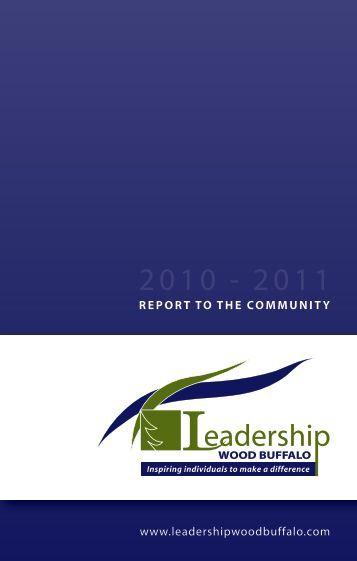 2010-2011 Annual Report - Leadership Wood Buffalo
