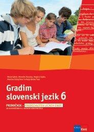 Gradim slovenski jezik 6 (posodobljena izdaja 2011) - priročnik za ...