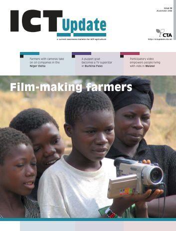 Film-making farmers - ICT Update - CTA