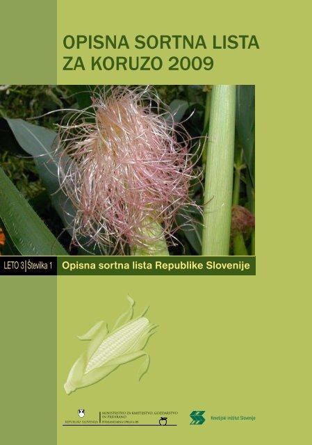 Opisna sOrtna lista za kOruzO 2009 - Fitosanitarna uprava RS