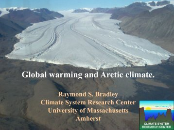 Global warming and Arctic climate. - University of Massachusetts ...